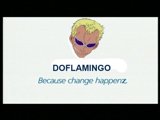 DOFLAMINGO - because change happenz