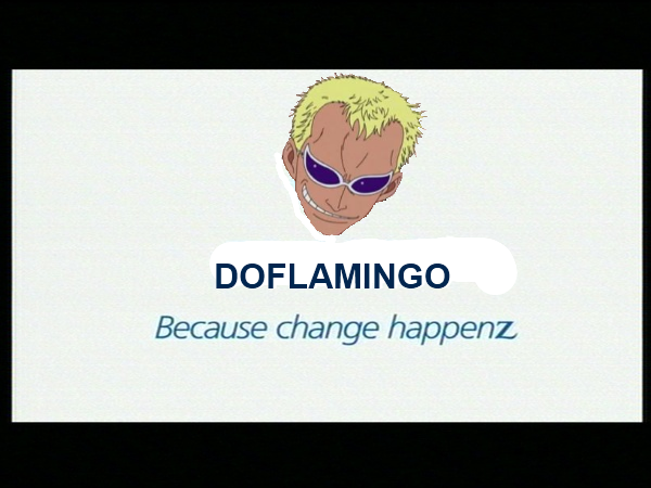 DOFLAMINGO - because change happenz